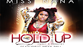 Miss-Nana-ft.-Meek-Mill-Hold-Up