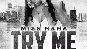 try me miss nana